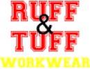 RUFF & TUFF WORKWEAR